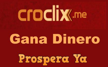 Croclix   Que es, Como Funciona, Gana Dinero  Viendo Anuncios, Registro   Ptc Pagando desde 2013