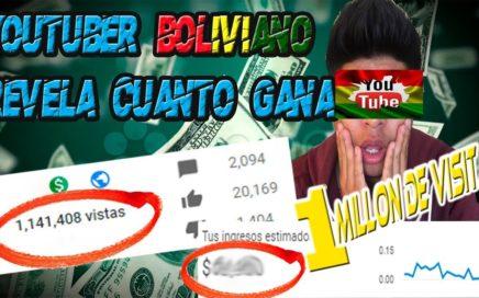 ¿Cuánto GANA un Youtuber BOLIVIANO con 1 MILLÓN de Visitas?