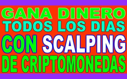 CURSO TRADING SCALPING DE CRIPTOMONEDAS - Gana Dinero Todos los Días (Video 1)