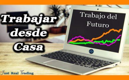 El Trabajo del Futuro. En qué trabajar desde casa. El Trading y la Bolsa // Josan Trader