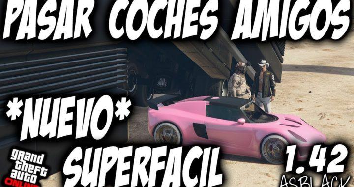 *EXCLUSIVO* - PASAR COCHES AMIGOS - SUPERFÁCIL - GTA5 - DUPLICAR COCHES PLACAS LIMPIAS - (PS4 - XB1)