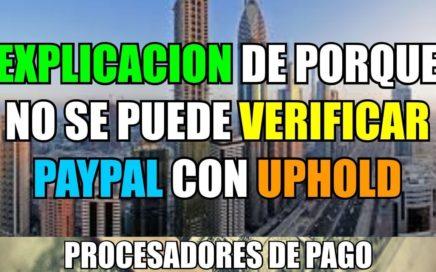 Explicacion del porque No se Puede Verificar paypal con Uphold | JGUMoney