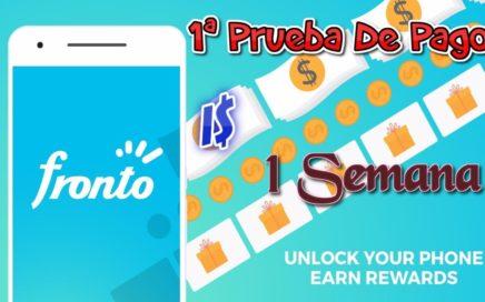Fronto |  PRUEBA DE PAGO |  Gana dinero desbloqueando tu pantalla | 1 semana y cobro | TwDollars