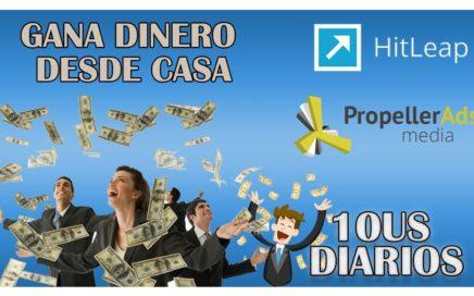 GANA DINERO CON HITLEAP Y PROPELLERADS 2017  ll 10US DIARIOS  BIEN EXPLICADO
