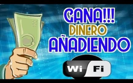GANA DINERO CON TU ANDROID 2018!!! | agrega redes wifi |