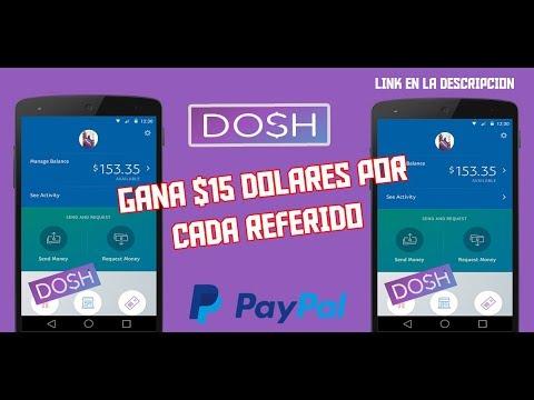 GANA DINERO DESDE TU ANDROID CON ESTA APP DOSH /Está Pagando $15 Dólares /PAYPAL/