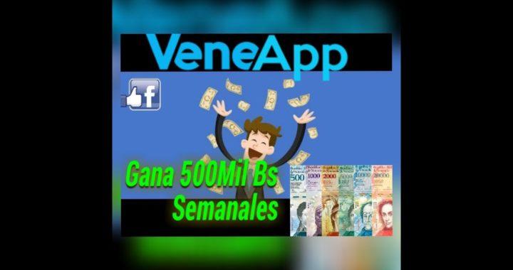 Gana Dinero En Bolívares Con Veneapp   CPM 50mil Bs
