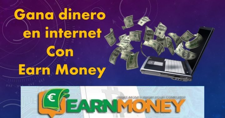 Gana dinero en internet con Earn Money