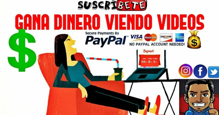 GANA DINERO GRATIS VIENDO VIDEOS  | SIN INVERTIR 2018