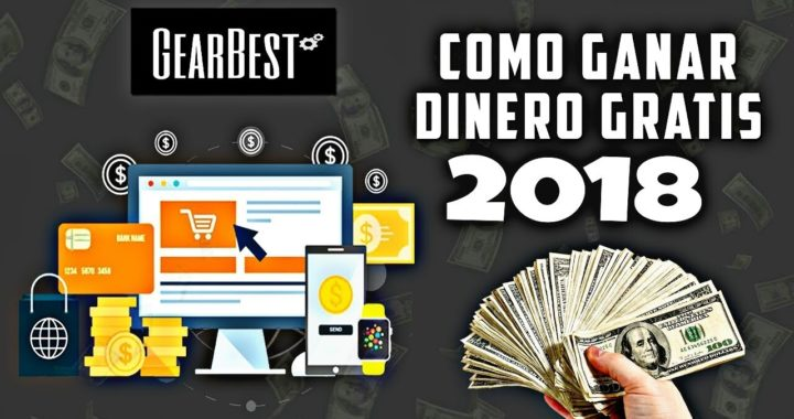 Gana DINERO y PRODUCTOS Fácil y Seguro por internet con Gearbest , en español   2018