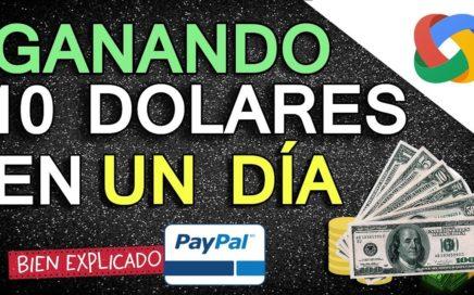 GANA MÁS DE $10 DOLARES EN UN SOLO DIA POR PAYPAL 2018  FÁCIL DE HACER (VIDEO REAL)