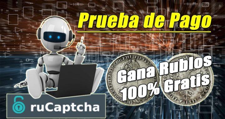 Gana Rublos 100% Gratis desde Casa   Rucaptcha Paga Febrero 2018   Gokustian
