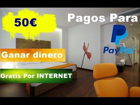 GANAR $50 EUROS DIARIO EN INTERNET   $1 DE REGALO   POR PAYPAL 2017