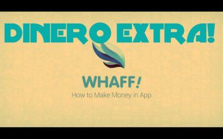 Ganar Dinero Extra con Whaff Rewards!