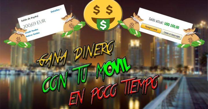 GANAR DINERO FÁCILMENTE CON TU MÓVIL