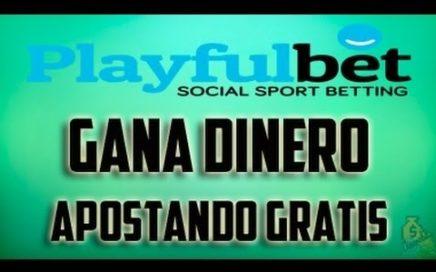 GANAR DINERO POR INTERNET 2018 PARA TODO EL MUNDO Playfulbet