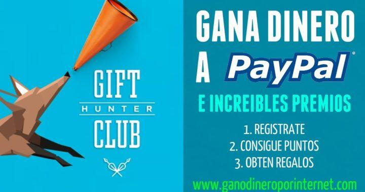 GiftHunterClub | Gana DINERO A PAYPAL E Increibles Premios