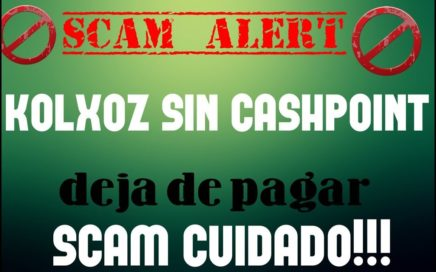 KOLXOZ SIN CASHPOINT - DEJA DE PAGAR - SCAM - CUIDADO!!