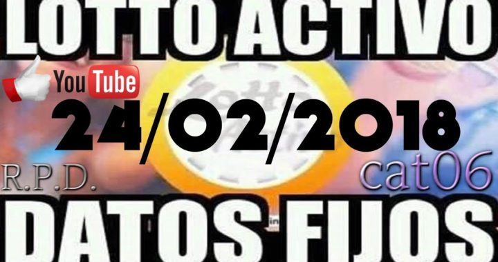 LOTTO ACTIVO DATOS FIJOS PARA GANAR  24/02/2018 cat06