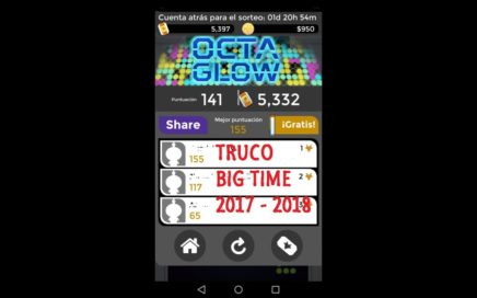 No Root || Mega Truco App Big time || Dinero Paypal || 2017 - 2018