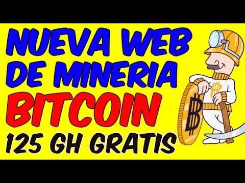 NUEVA PAGINA WEB DE MINERIA EN LA NUBE 125 GH Minar Bitcoin Para Ganar Dinero Online