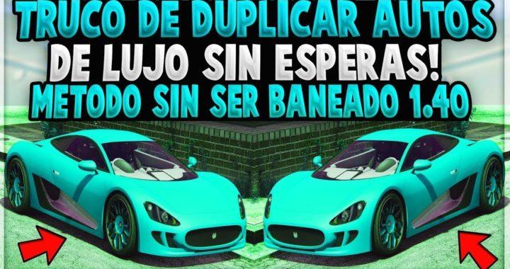 NUEVO TRUCO DE DUPLICAR AUTOS SIN ESPERAS GTA V ONLINE 1.40 DINERO INFINITO EN POCO TIEMPO