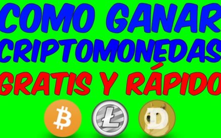 PAGINAS PARA GANAR CRIPTOMONEDAS RAPIDO Y FACIL Ganar Dinero Online Bitcoin Litecoin Dogecoin