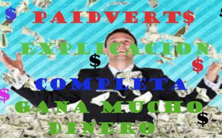 paidverts explicasion completa gana dinero desde casa solo con internet