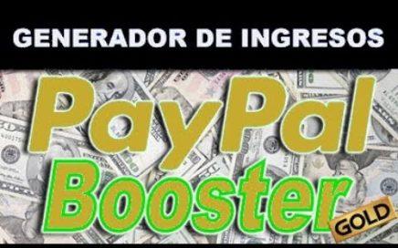 PayPal Booster GOLD | ¡Comienza a Ganar Dinero DESDE YA y En Piloto Automático!