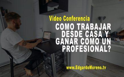 Presentacion MOBE te enseña a Trabajar desde Casa y Ganar como un Profesional
