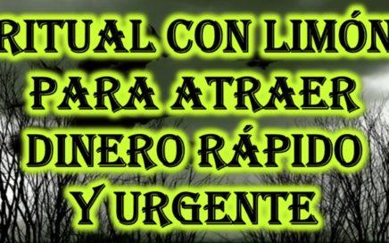 RITUAL CON LIMÓN PARA ATRAER DINERO RÁPIDO Y URGENTE