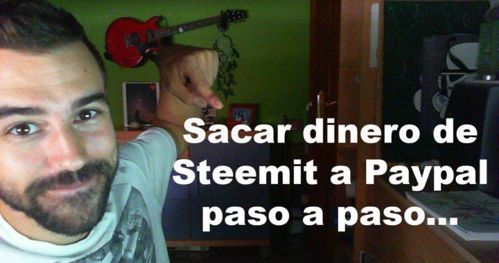 Sacar dinero de Steemit a Paypal paso a paso.