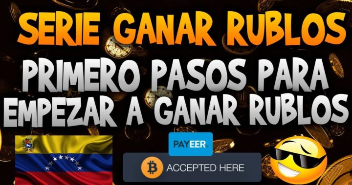 Serie ganar Rublos / Todo lo que debemos saber antes de empezar a generar dinero con paginas rusas
