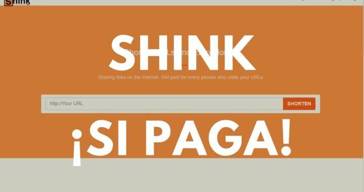 SHINK: ACORTADOR CONFIABLE   SI PAGA   Ganar Dinero con acortadores de enlaces  