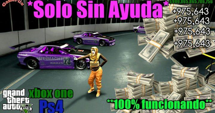 * Solo Sin Ayuda * Dinero Infinito 100% Funcionando Gta5 Online xbox One PS4