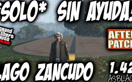 *SOLO* - SIN AYUDA - DUPLICAR COCHES - GTA 5 - AFTER PATCH - LAGO ZANCUDO - (PS4 - XBOX One)