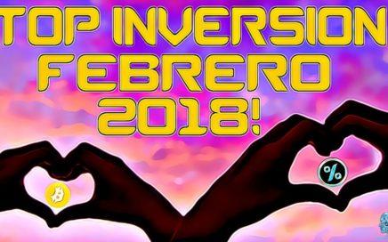 TOP INVERSION FEBRERO 2018 Ranking Resumen Conclusiones DONDE Invertir DONDE NO!