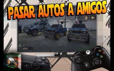 *TRUCAZO* GTA5 ONLINE REGALAR VEHICULOS AMIGOS FACILISIMO VERSION 1.42 PS4/XBOX
