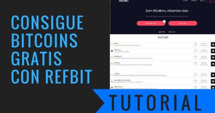 Tutorial RefBit | Bitcoin Gratis | Ganar Dinero en Casa