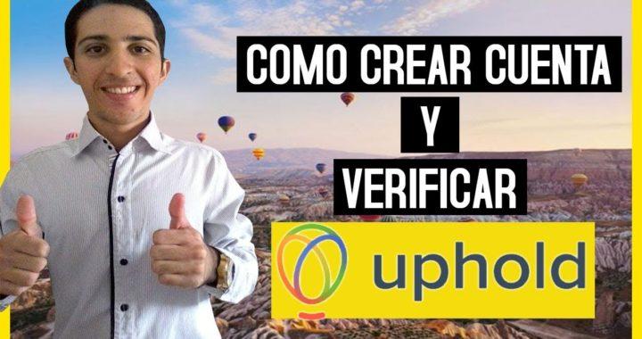 Uphold - Como Crear Cuenta y Verificarla [Multibilletera] 1/2