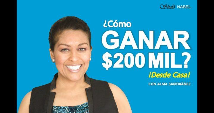 057 Cómo GANAR $200 mil mensuales DESDE CASA