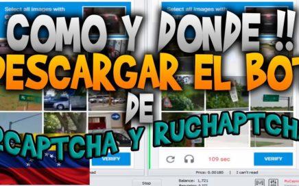 2captcha y rucaptcha - Como y donde descargar el bot 2018 / InformacionesMillonarias