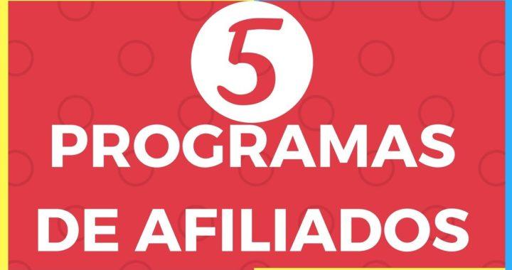 5 programas de afiliados para ganar dinero en Internet I marketing digital I formula negocio online