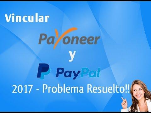Agregar Payoneer a Paypal Colombia 2018 - Método Probado