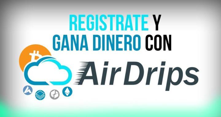 AIRDRIPS - GANA DINERO/REGISTRO/FUNCIONAMIENTO - DINERO POR INTERNET