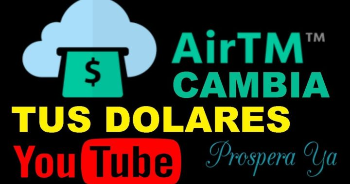 AirTm Como Funciona | Cambiar Dolares a Bolívares | Compra, Envía, Recibe, Retira y Cambia Dinero