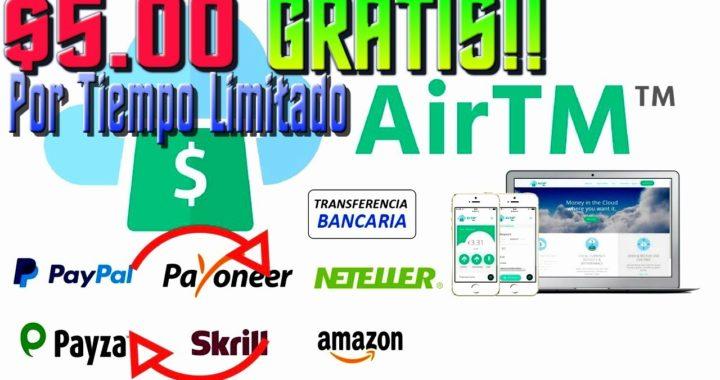 AirTM El Exchange Mas Completo $5.00 GRATIS!! Por Tiempo Limitado [ Quiero Dinero ]