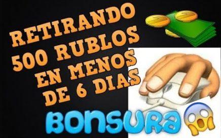 BONSURA     INCREÍBLE RETIRANDO  MAS DE 500 RUBLOS EN SOLO 5 DÍAS    COMPROBANTES DE PAGO EN VIVO