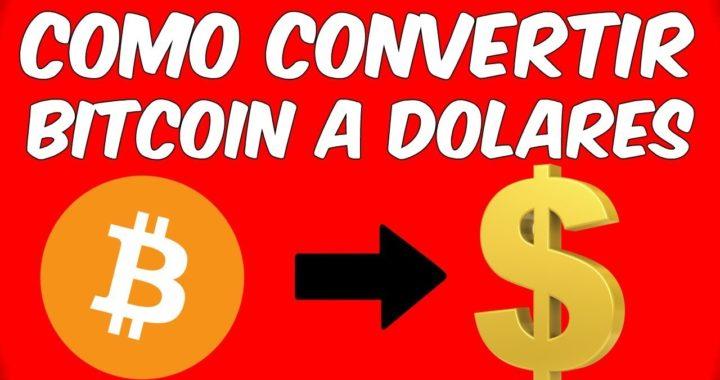 CAMBIAR BITCOIN A DOLARES Y COBRAR CON TARJETA Transformar Bitcoin a Dinero Real