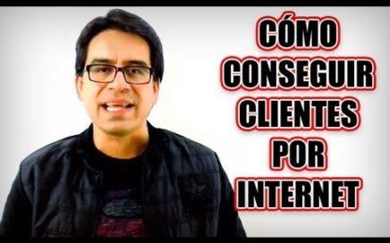 Cómo conseguir clientes por internet para tu negocio